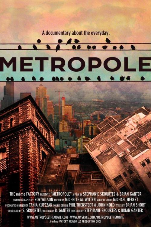 METROPOLE: A documentary about the every day